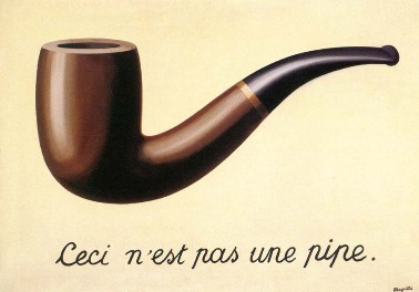 René Magritte's not-a-pipe painting, from https://en.wikipedia.org/wiki/Ren%C3%A9_Magritte